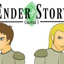 Ender Story: Chapter 1