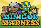 Minigod Madness